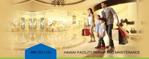 HAWAII FACILITY REPAIR & MAINTENANCE 808.722.1120